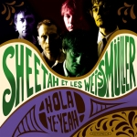 Hola Ye-Yeah - First Album Sheetah et les Weissmüller - 2009