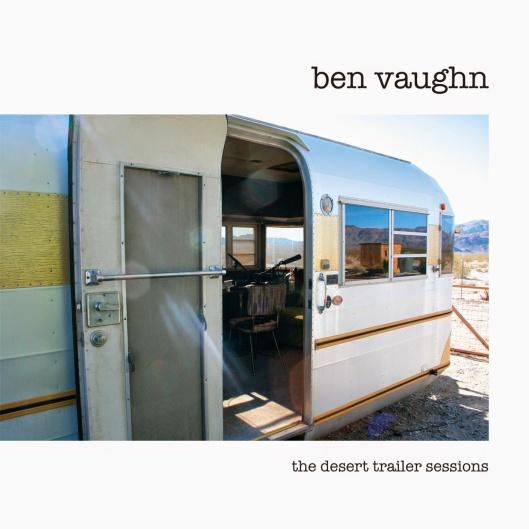 Ben Vaughn - The Desert Trailer Sessions.jpg