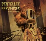 Dentelles Nerveuse Accident on a bridge CD