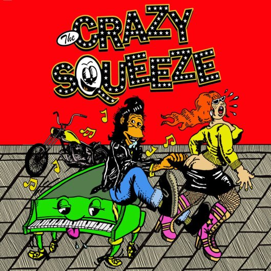The Crazy Squeeze LP Cover
