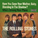 Have you seen - Rolling Stones