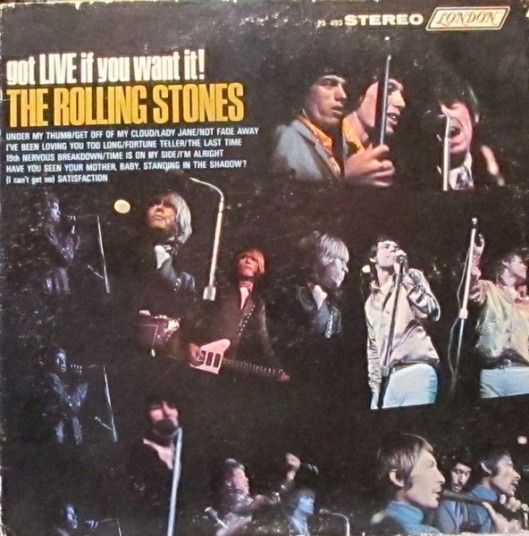 Rolling Stones got Live if you want it The Rolling Stones